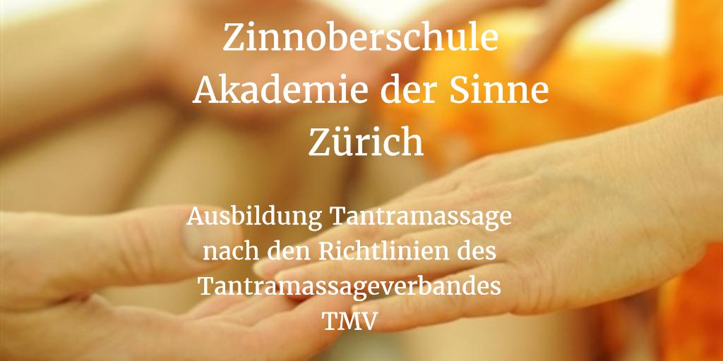 Tantramassage Ausbildung Zürich Zinnoberschule Akademie der Sinne
